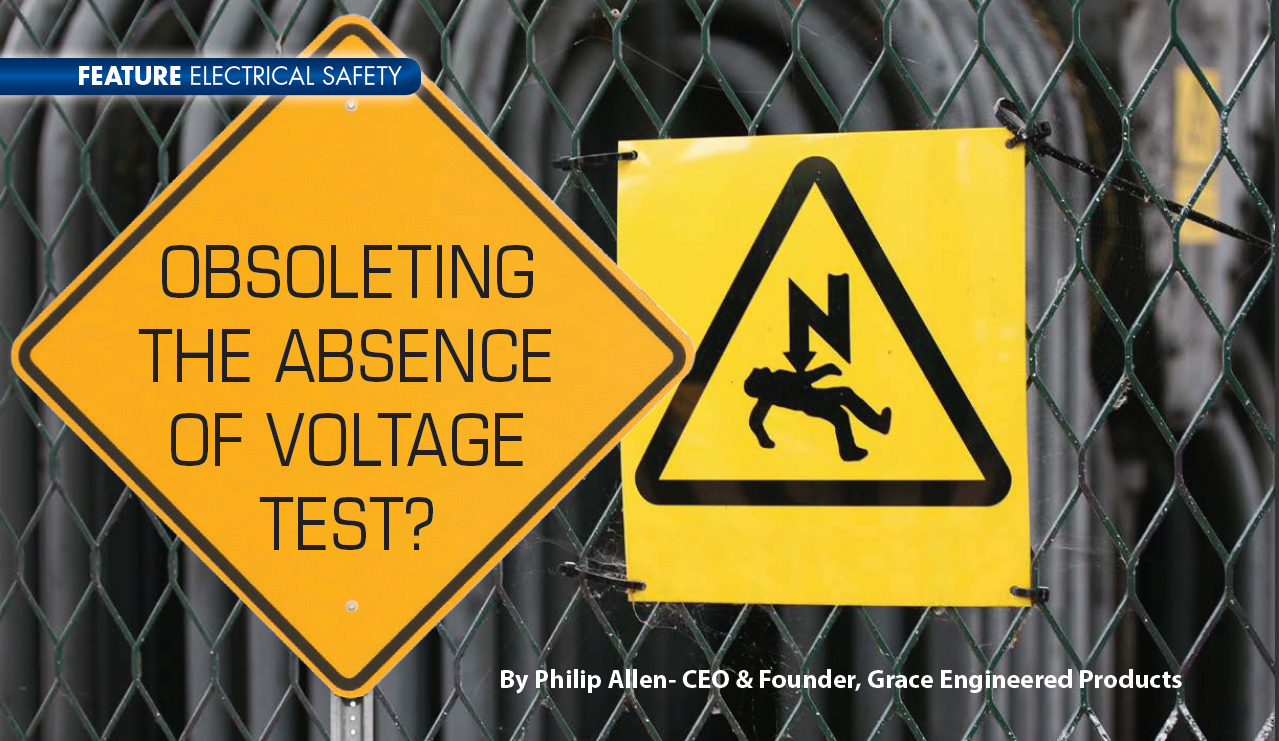 Obsoleting The Absence Of Voltage Test Electricity